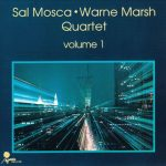 Warne Marsh, Sal Mosca Quartet