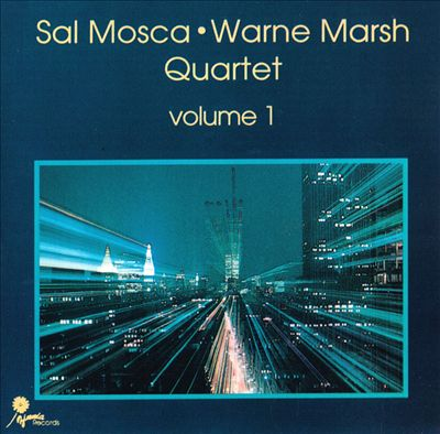 Warne Marsh, Sal Mosca Quartet